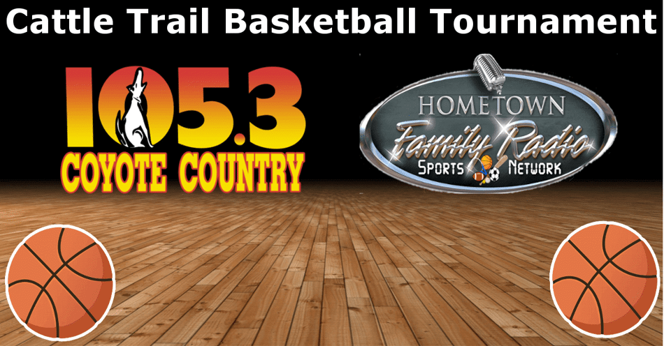Basketball court in the background with the words Cattle Trail Basketball Tournament across the top, the KIOD-FM 105.3 logo on the left and the Hometown Family Radio logo on the right.